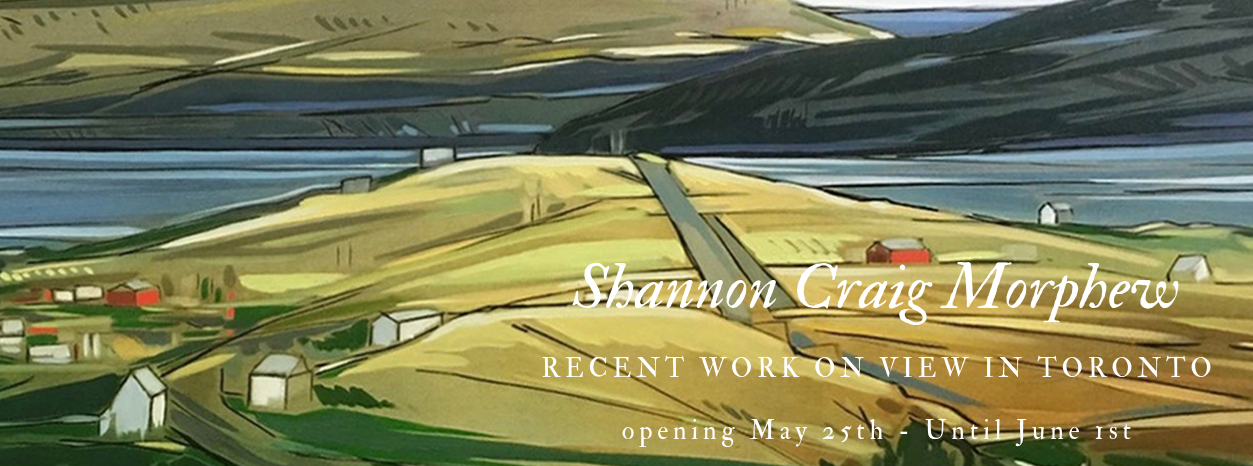 Shannon Craig Morphew May 25th - June 1st in Toronto